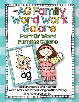 AG Word Family Word Work Galore-Differentiated and Aligned