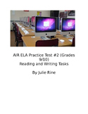 AIR ELA Practice Test #2 (Reading and Writing)