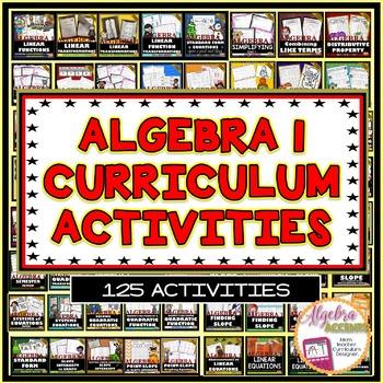 ALGEBRA CURRICULUM: 125 Engaging Activities