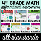 ALL 4TH GRADE DIFFERENTIATED MATH ASSESSMENTS Bundle