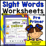 Sight Words Practice Pages  +Assessment {Pre-Primer }