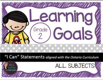 "Learning Goals Grade 2 ""I Can""  Statements (Ontario)"