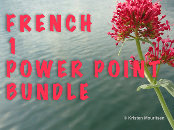 36 French 1 Power Points - Created for Chapters 1-7 in All