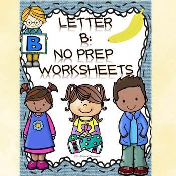 Alphabet Letter of the Week: Letter B (No Prep Worksheets)