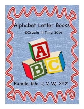 ALPHABET BOOK BUNDLE 6 for LETTERS U, V, W, XYZ Activities