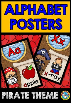 ALPHABET POSTERS WITH A PIRATE THEME: BACK TO SCHOOL ALPHA