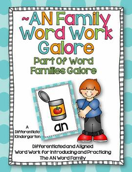 AN Word Family Word Work Galore-Differentiated and Aligned