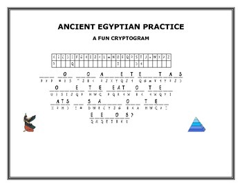 ANCIENT EGYPTIAN PRACTICE: A FUN CRYPTOGRAM