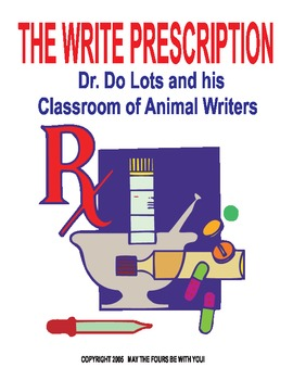 Dr. Do Lots and His Classroom of Animal Writers