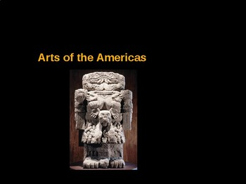AP Art History Unit 9 South & Central American Art Powerpoint