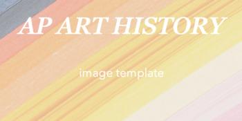 AP Art History : image template