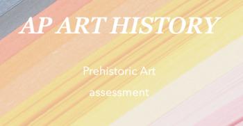 AP Art History : prehistoric art quiz/test