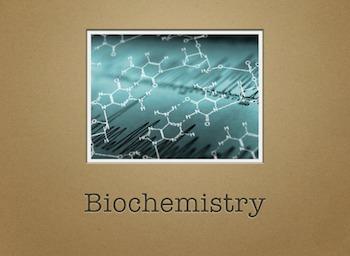 AP Biology Biochemistry Unit (Flipped Classroom)