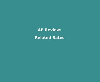 AP Calculus - AP Practice Related Rates PowerPoint presentation