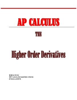 AP CALCULUS : - FINDING HIGHER ORDER DERIVATIVES