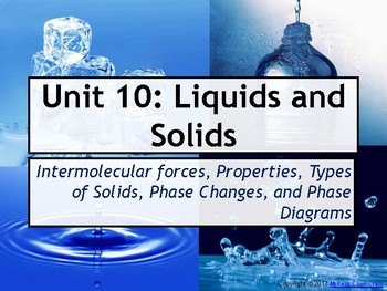 AP Chemistry Power Point: Liquids and Solids