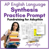 AP English Language Synthesis Practice Prompt {Fundraising