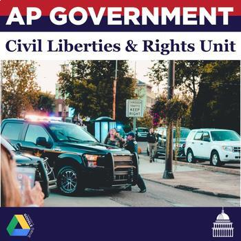 AP Government: The Civil Liberties and Civil Rights Unit