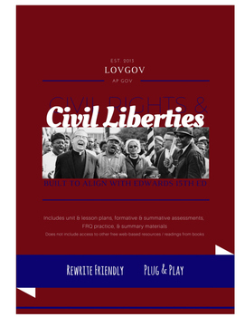 AP Government and Politics Civil Rights and Liberties Unit