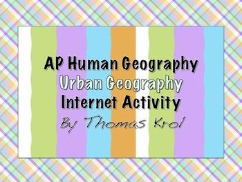 AP Human Geography Internet Activity Urban Geography