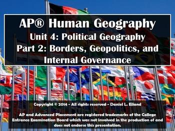 AP Human Geography: Unit 4 - Part 2: Borders, Geopolitics,