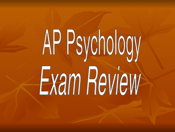 AP Psychology Exam Review Power Point