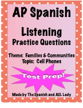 AP Spanish Listening - Family & Communities - Cell Phones