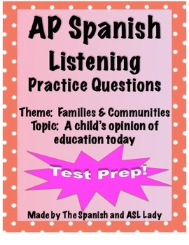 AP Spanish Listening - Family & Community - Education-Chil