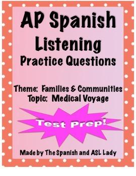 AP Spanish Listening - Family & Community - Medical Hardsh