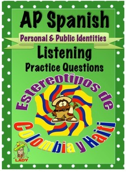 AP Spanish Listening - Personal & Public Identities - Ster
