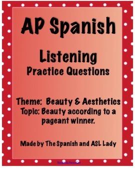 AP Spanish Listening - Beauty & Aesthetics - What is Beaut