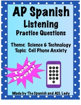 AP Spanish Listening - Science & Technology - Cell Phone A