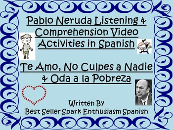 AP Spanish Pablo Neruda Listening and Comprehension Video