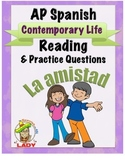 AP Spanish Reading - Contemporary Life - Friendship - TEST PREP