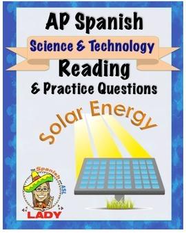 AP Spanish Reading - Science & Tech - Solar Energy - TEST PREP