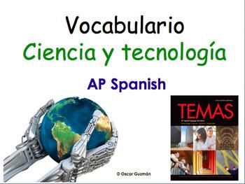 AP Spanish Vocabulary Practice for Temas: La ciencia y tecnología
