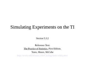AP Statistics 05.3.2: Simulating Experiments on the TI
