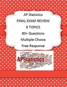 AP Stats Final Exam Review Multiple Choice Free Response