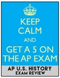 AP U.S. History Exam Review Materials