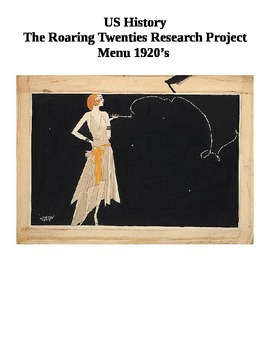 11th Grade US History The Roaring Twenties Research Essay