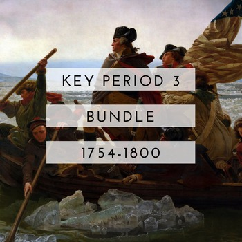 AP US History Key Period 3 Bundle