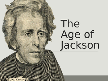 AP US History Key Period 4: Age of Jackson