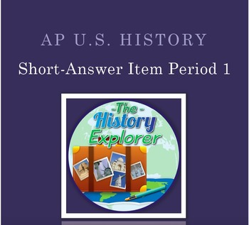 AP U.S. History Short-Answer Item: Cause/Effects of Explor