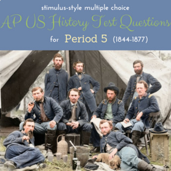 AP US History Stimulus-Style Test for Period 5 (1844-1877)