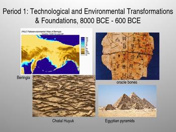 AP World History Foundations Time Period: 8000bce - 600bce