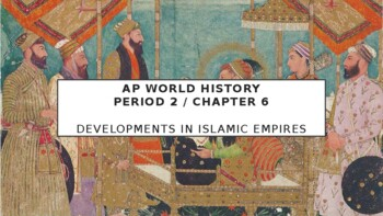 AP World History - Lecture 22 - Muslim Empires