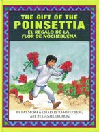 Gift of The Poinsettia, The / El regalo de la flor de Nochebuena
