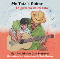 My Tata's Guitar / La guitarra de mi tata