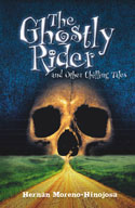 The Ghostly Rider and Other Chilling Tales