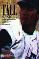 The Tall Mexican: The Life of Hank Aguirre, All-Star Pitch